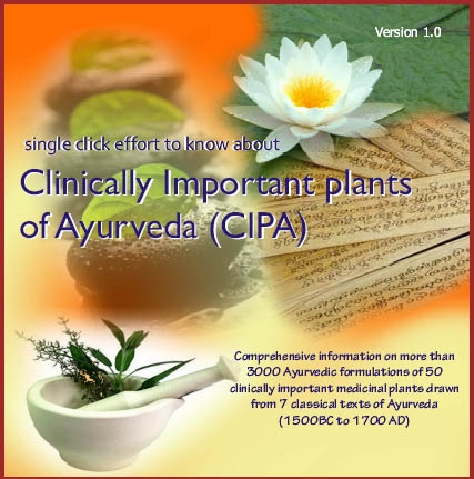 Clinically Important plants of Ayurveda (CIPA)